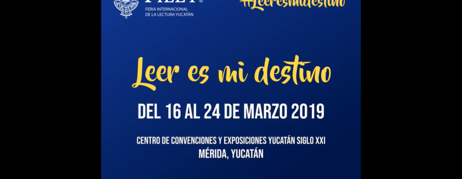 FILEY: Feria Internacional de la Lectura en Yucatán